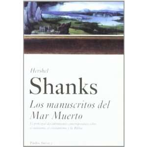 Los Manuscritos Del Mar Muerto / Understanding the Dead