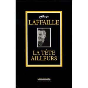 La Tête ailleurs (9782868081858): Philippe Delerm: Books