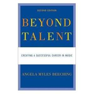 Beyond Talent:2nd (second) edition Text Only: Angela Myles