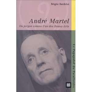 Andre Martel Du jargon comme lun des beaux arts (French