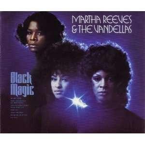 Black Magic Martha Reeves & The Vandellas Music