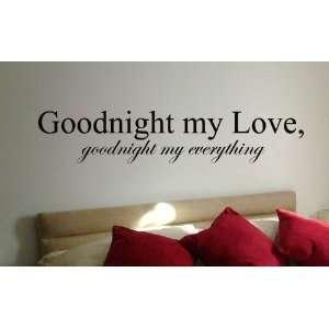 Goodnight My Love Goodnight My Everything   Vinyl Wall