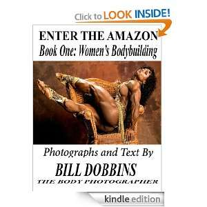 Enter the  Book One: Womens Bodybuilding: Bill Dobbins: