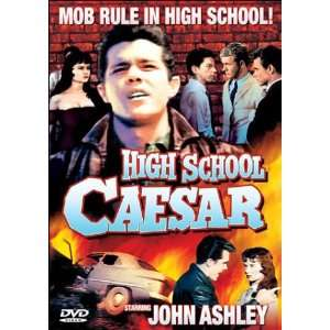 High School Caesar: John Ashley, Gary Vinson, Steve