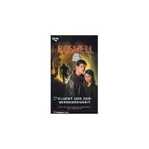 Roswell, Flucht vor der Vergangenheit  Greg Cox Bücher