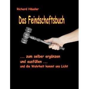 Zum selber ausfüllen  Richard F. Häusler Bücher