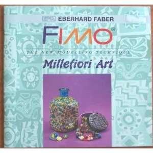 Fimo Millefiori Art the New Modeling Technique: Ederhard Faber: Books