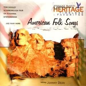 American Folk Songs Johnny Dean Music