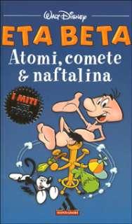 Eta Beta. Atomi, comete & naftalina (Disney Walt, 2001)