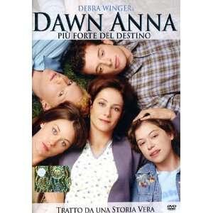 Dawn Anna   Piu Forte Del Destino Debra Winger, Krista