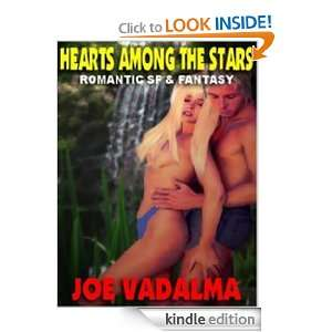 HEARTS AMONG THE STARS: ROMANTIC SCIENCE FICTION & FANTASY: Joe