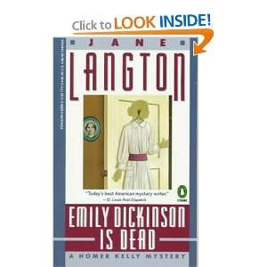 Emily Dickinson Is Dead A Homer Kelly Mystery