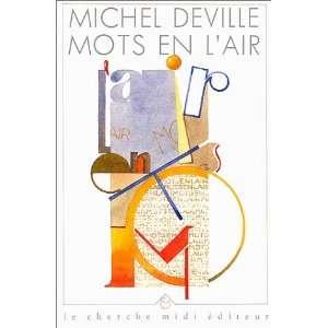 Mots en lair (9782862742854): Michel Deville: Books