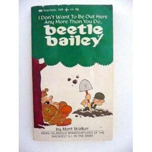 Bailey 04/i Dont (Beetle Bailey) (9780515094220) Mort Walker Books