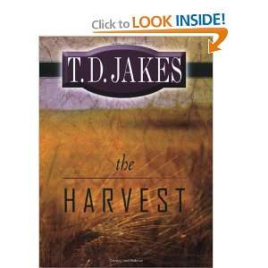 The Harvest (9780768426427) T. D. Jakes Books