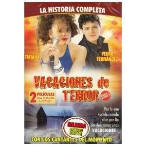 VACACIONE DE TERROR VOL.1 + 2 TATIANA, PEDRO FERNANDEZ Movies & TV