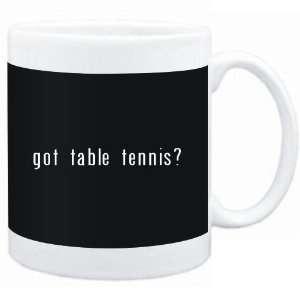 Mug Black  Got Table Tennis?  Sports