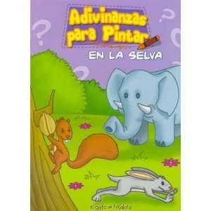 Adivinanzas Para Pintar   En La Selva (Spanish Edition