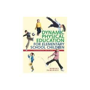 Dynamic Physical Education for Elementary School Children 15TH EDITION