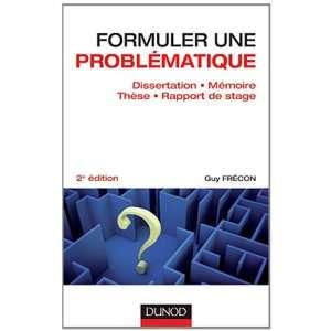 Formuler une problématique (French Edition