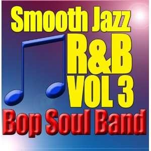 Smooth Jazz R&B vol. 3 Bop Soul Band Music