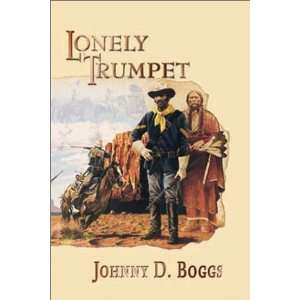 Lonely Trumpet (Five Star First Edition Western