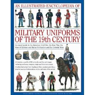 Illusraed Encyclopedia of Uniforms of World War I An exper guide