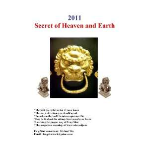 2011 Feng Shui Secret of Heaven & Earth Michael Wu Books