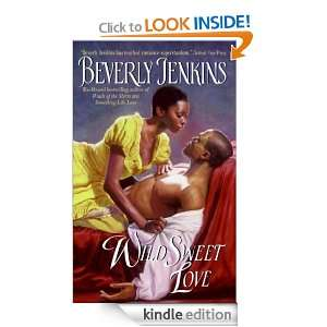 Wild Sweet Love Beverly Jenkins  Kindle Store