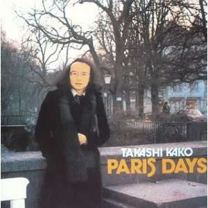 Paris Days: Takashi Kako: Music