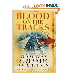 Blood on the Tracks (9780752452319): David Brandon: Books