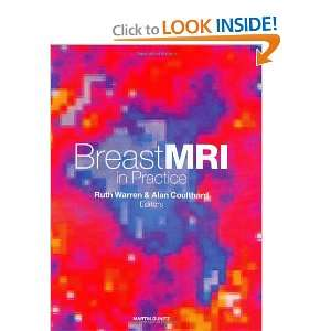 Breast MRI in Practice (9781841841373) Ruth Warren, Alan