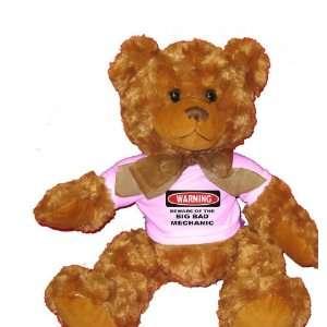 BEWARE OF THE BIG BAD MECHANIC Plush Teddy Bear with WHITE T Shirt