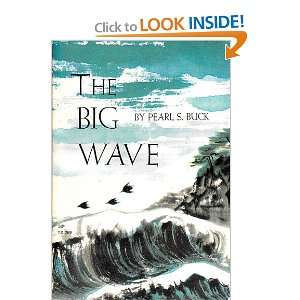 The Big Wave: Pearl S. Buck: Books