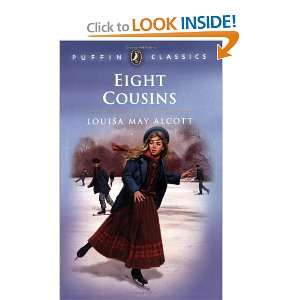 Eight Cousins (Puffin Classics) (9780140374568) Louisa