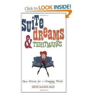 Suite Dreams & Tightmares New Words for a Changing World