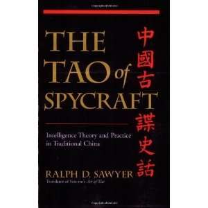 The Tao Of Spycraft Intelligence Theory And Practice In