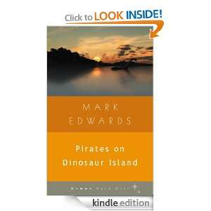 Pirates on Dinosaur Island (Gemma Open Door): Mark Edwards: