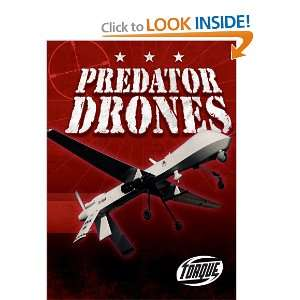Predator Drones (Torque Books: Military Machines) (Torque