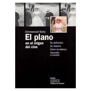 El plano en el origen del cine / The Plane at The Origin