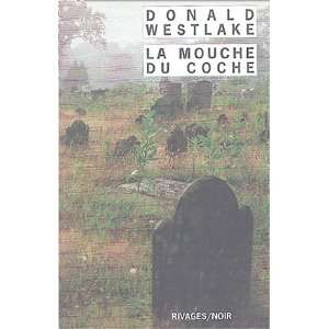 La Mouche du coche (French Edition) (9782743613273