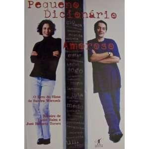 Pequeno Dicionário Amoroso (Spanish Edition) Little Book