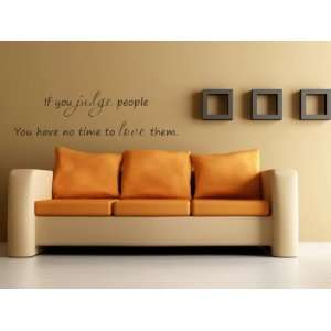 People You Have No Time to Love Them Vinyl Wall Decal
