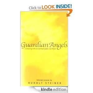 Guardian Angels: Rudolf Steiner, P. Wehrle:  Kindle Store