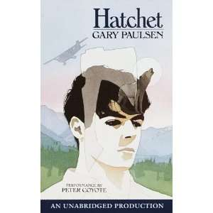 Hatchet (9780807283189): Gary Paulsen, Peter Coyote: Books