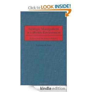 Strategic Management in a Hostile Environment Lessons from the
