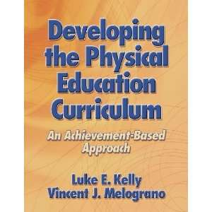 Developing the Physical Education Curriculum: An Achievement