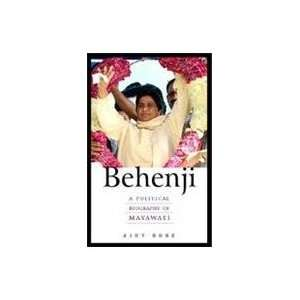 Political Biography of Mayawati (9780143066323) Ajoy Bose Books