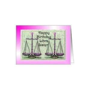 Libra ~ Happy Birthday ~ Sister ~ Scales / Pink Card