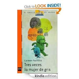 Tres veces la mujer de gris (eBook ePub) (Barco De Vapor Naranja
